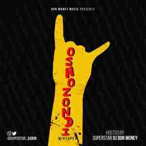 DJ Don Money - Oshozondi Mix